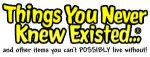Things You Never Knew Existed Promo Codes